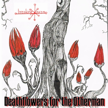Deathflowers for the Otherman