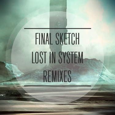 Lost In System Remixes