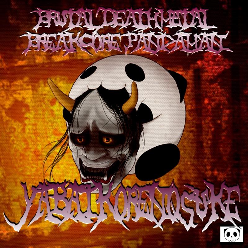 BRUTAL DEATHMETAL BREAKCORE PANDAMAN